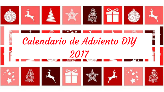 Calendario de adviento diy 2017 cuesti n de madres for Calendario adviento 2017